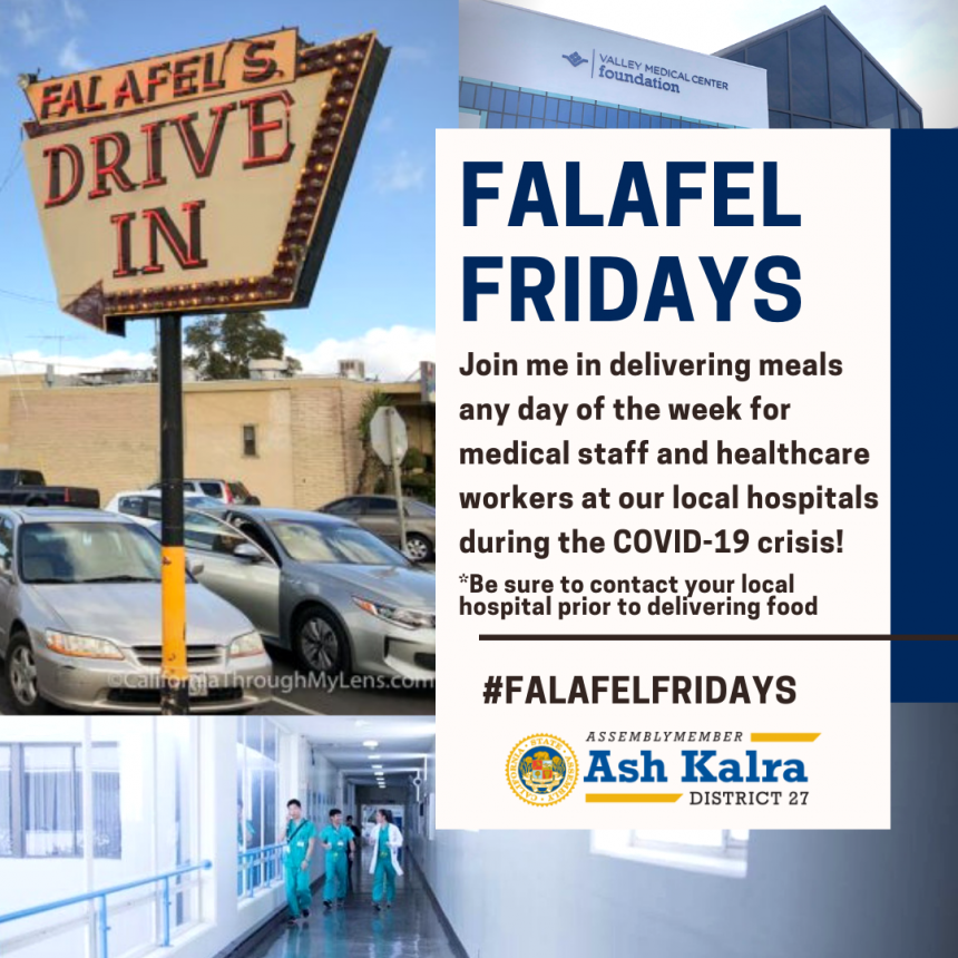 Assemblymember Ash Kalra Launches Falafel Fridays Campaign to Deliver Food to Healthcare Staff